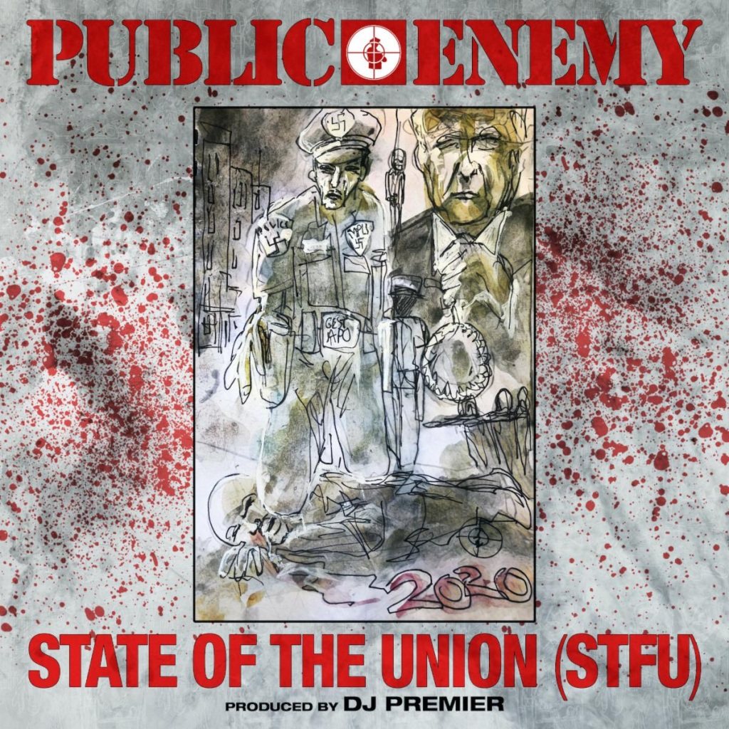 Public Enemy's 'State Of The Union (STFU)' – Rad/ATL